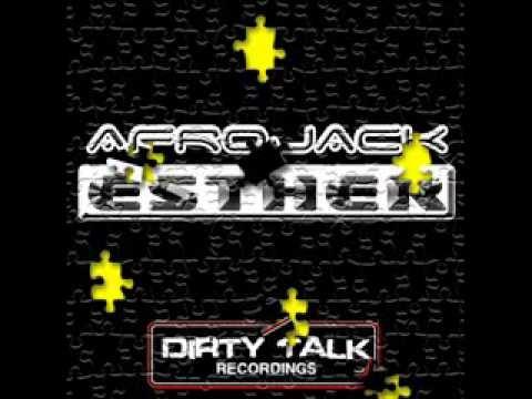 Afrojack - Esther  (Original mix)..wmv