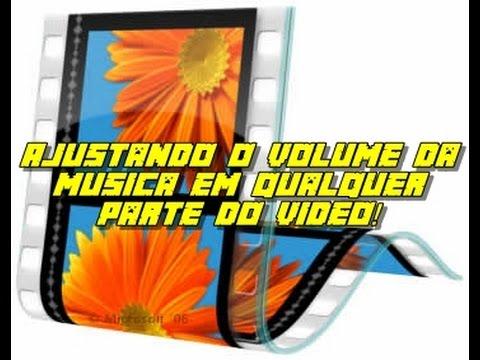Movie Maker - ajustando o volume da música em qualquer parte do vídeo!