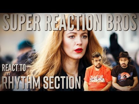 SRB Reacts To The Rhythm Section | Official Trailer
