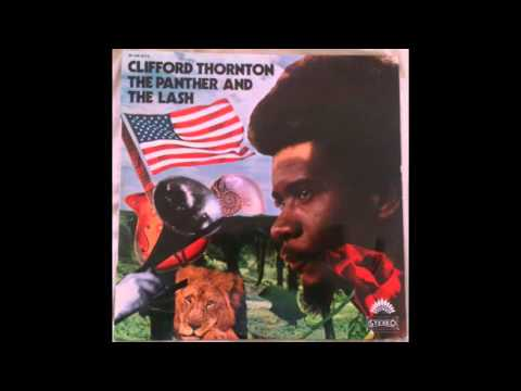 Clifford Thornton - The Panther and the Lash [1971] (Full Album)