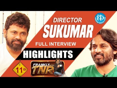 Director Sukumar Interview Highlights || Frankly With TNR #11 || Talking Movies With iDream