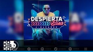 J Alvarez - Despierta Bien | Audio