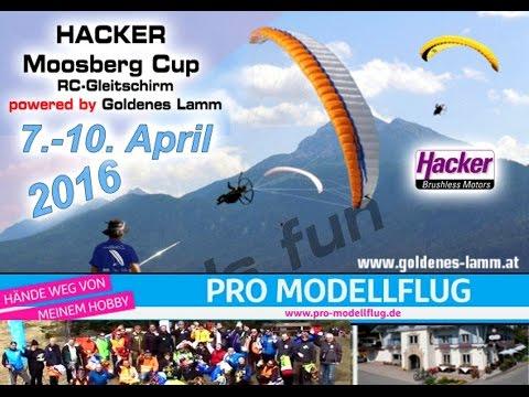 RC-Paragliding: Hacker Moosberg Cup 2016  Eindrücke viel Spass das Miteinander geniale Flüge