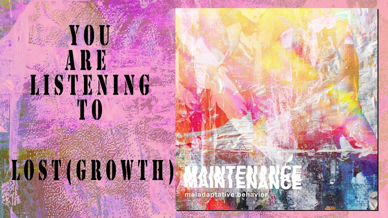 Maintenance - Growth