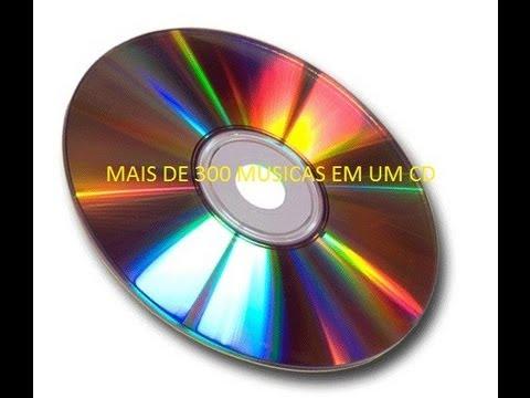 GRAVA MAIS DE 300 MUSICAS EM UM CD.