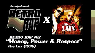 "RETRO RAP #02: ""Money, Power, & Respect"" - The Lox [@czarjoshmusic]"