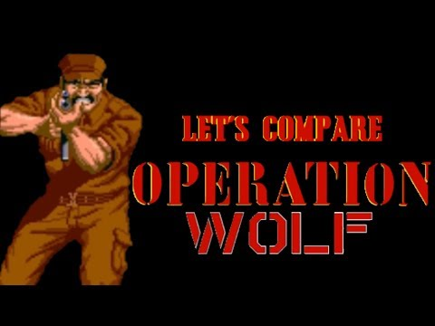 Let's Compare ( Operation Wolf )
