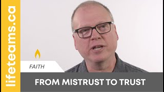 From Mistrust to Trust