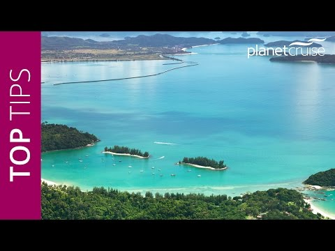 Keith's Top Tips - Langkawi, Malaysia   Planet Cruise
