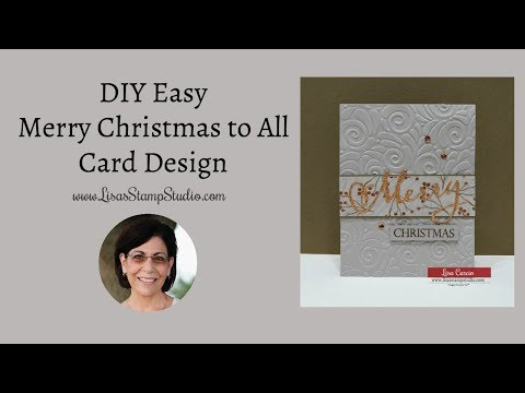 DIY Easy Merry Christmas to All Card Design