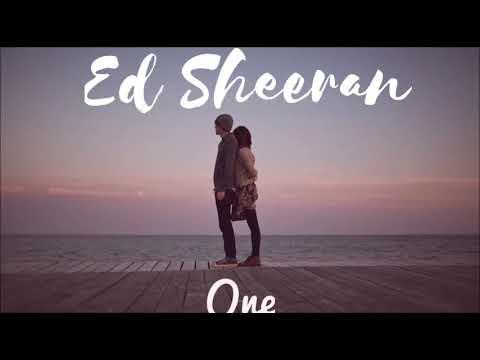 Ed Sheeran - One ( audio )