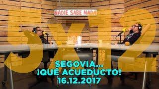NADIE SABE NADA - (5x12): Segovia... ¡qué acueducto!