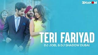 Tum Bin 2 - Teri Fariyad |  DJ Joel & DJ Shadow Dubai Remix | Full Video