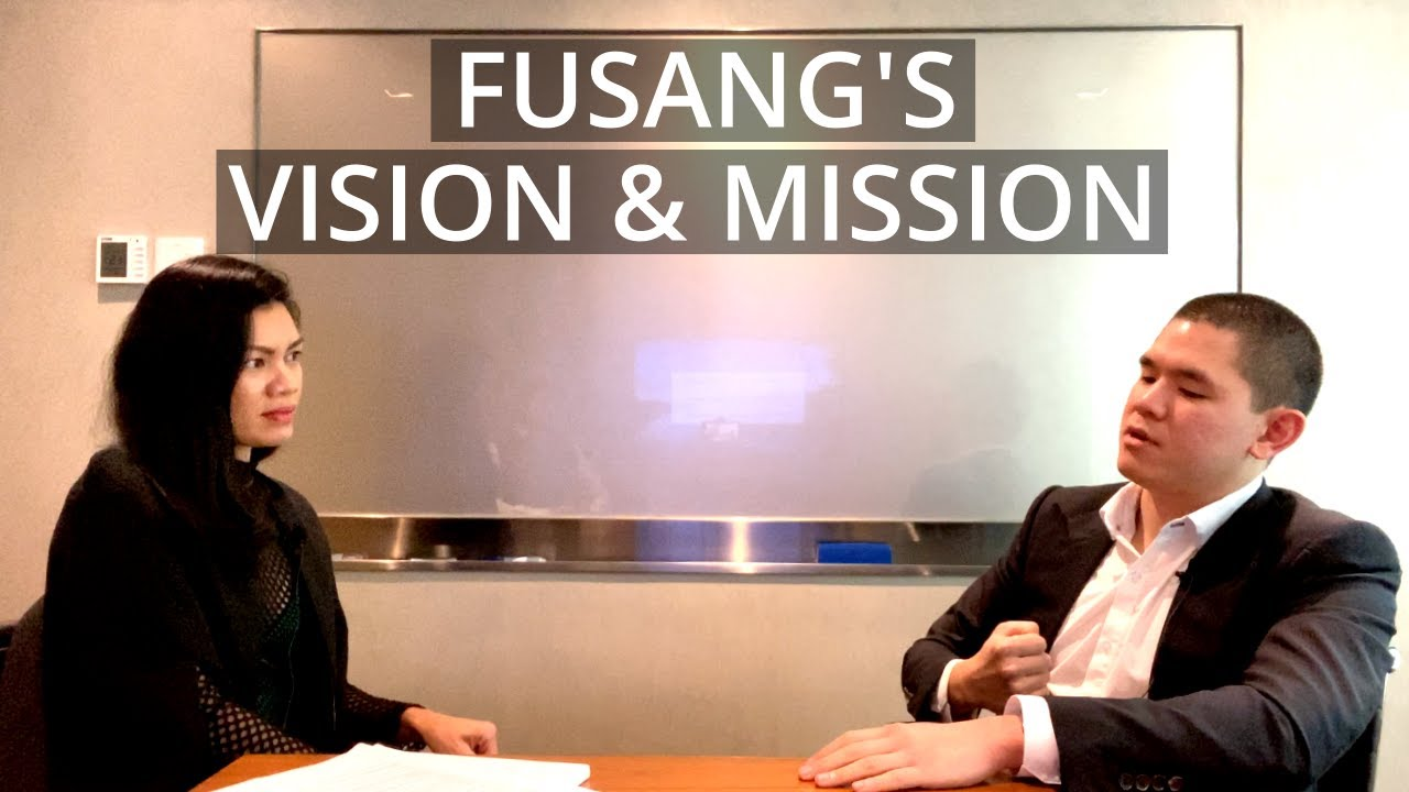 Fusang's Vision and Mission