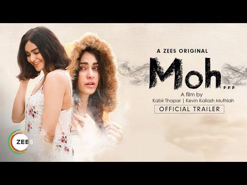 Moh | Official Trailer | Adah Sharma | A ZEE5 Original Film | Streaming Now On ZEE5