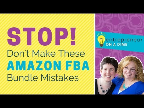 Amazon FBA Bundle Mistakes - What NOT To Do