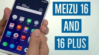 Meizu16 and 16 Plus FIRST LOOK!