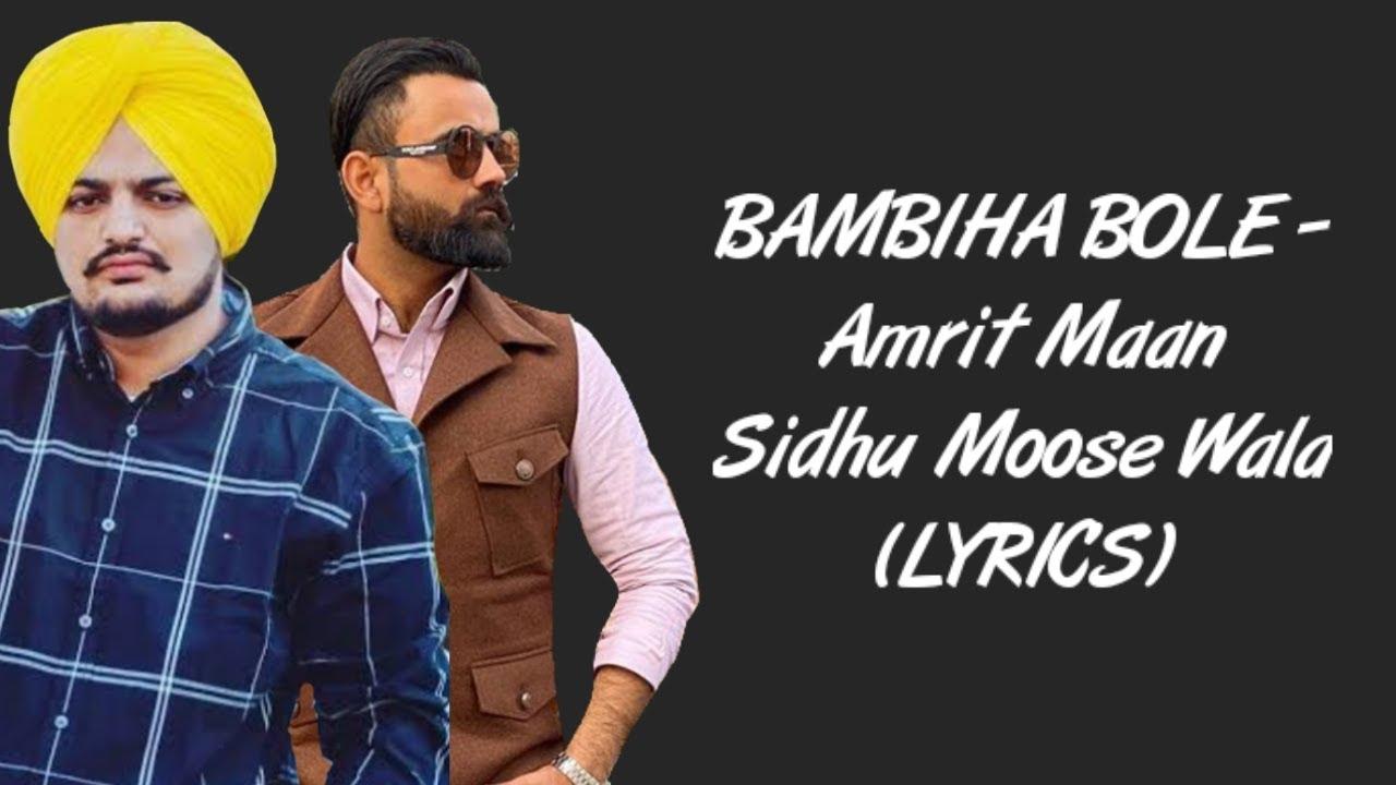 BAMBIHA BOLE LYRICS - Amrit Maan | Sidhu Moose Wala [Lyrics] | Latest Punjabi Songs 2020