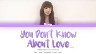 Girls' Generation (소녀시대) SUNNY 써니 You Don't Know About Love …