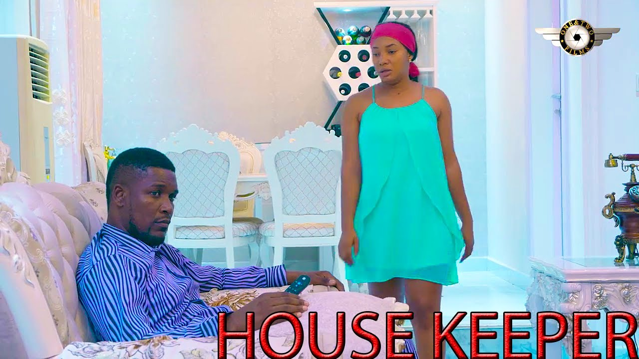 Download HOUSE KEEPER  2020 LATEST NEW MOVIE[STELLA UDEZE&WOLE OJO]NOLLYWOOD MOVIES FULL HD-Nigerian Movies