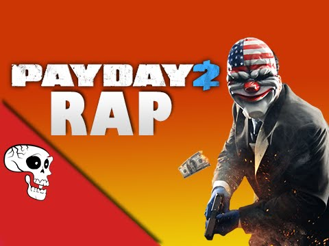 "Payday 2 Rap by JT Music - ""I'm a Capitalist"""
