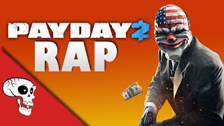 """Payday 2 Rap by JT Music - """"I'm a Capitalist"""""""