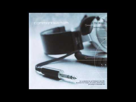 Commander Tom - In The Mix 4 1999 (NOOM CD 014-2)