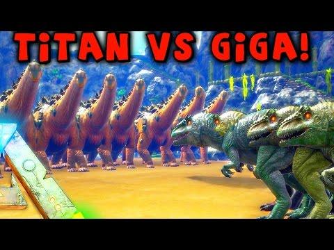ARK - 20 TITANOSAUR VS 100 GIGANOTOSAURUS | TITANOSAURUS GAMEPLAY & SHOWCASE ( Giga VS Titan )