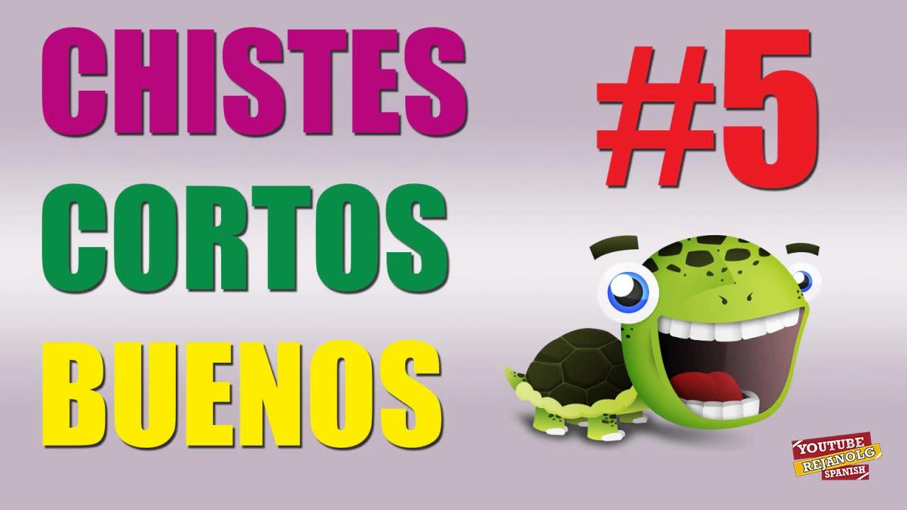 RECOPILACIÓN CHISTES CORTOS BUENOS #5