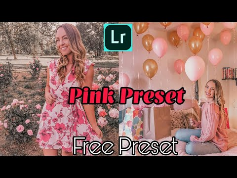 Free Pink Preset For Lightroom Mobile | Free Pink Preset | Free Lightroom  Mobile Preset