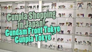 631 - Gunpla Shopping in Japan: Gundam Front Tokyo