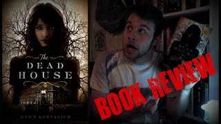 CREEPY BOOK REVIEW | The Dead House