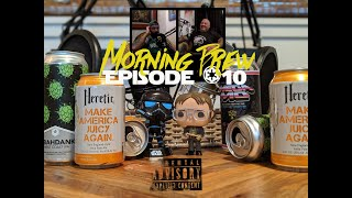 Morning Brew Podcast - Episode 10 - The Explicit Episode: Sports, Beers, Mental Health and Respect