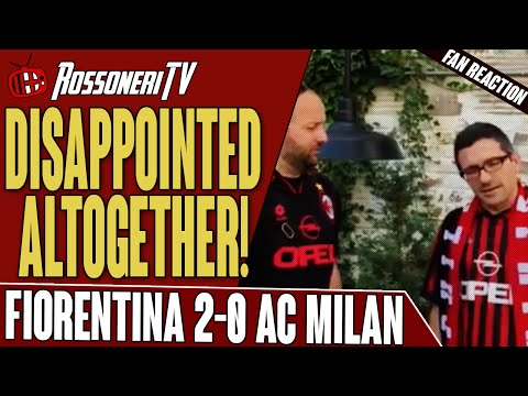 Disappointed Altogether! | Fiorentina 2-0 AC Milan | Fan Reaction