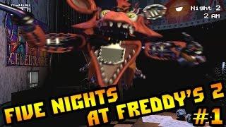 Прохождение Five Nights At Freddy's 2 - СТРАШНО СУКА [2 ночи + БАГ] #1