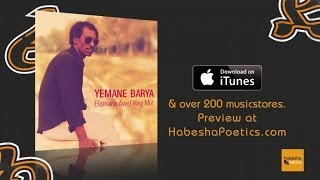 Eritrea - Yemane Barya - Kemey Aleki - (Official Audio Video) - New Eritrean Music