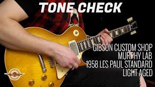 TONE CHECK: Gibson Custom Murphy Lab 1958 Les Paul Standard Ultra Light Aged   No Talking