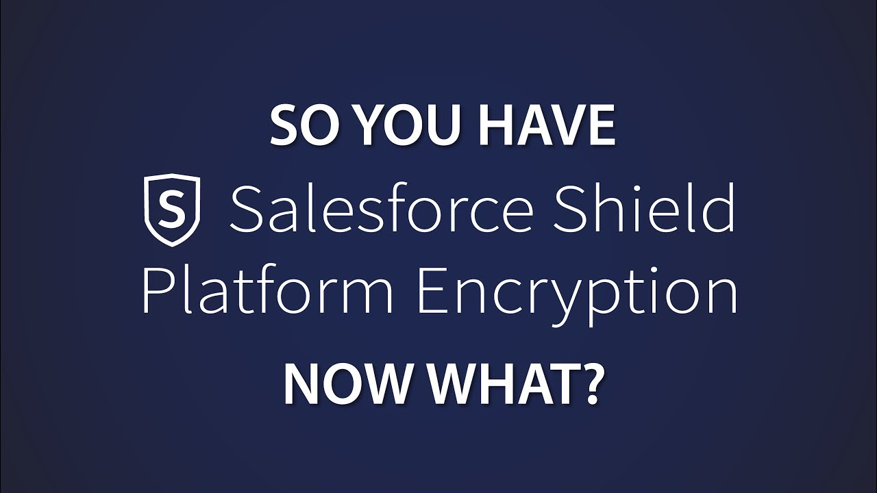 Have Salesforce Shield? Now What? Automate with Shield Security Cockpit by  RevCult (Part I)