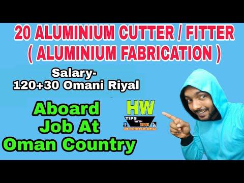 20 Aluminium Cutter / Fitter ( Aluminium Fabrication) Jobs At Oman Country