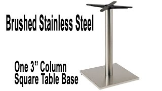 Verona Stainless Steel Square Table Base - Table Height And Bar Height