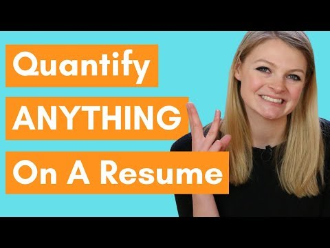 How To Quantify ANYTHING On Your Resume