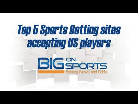 Top 5 Sports Betting Sites Accepting US Players