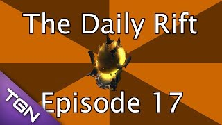 the daily rift episode 17 earthquake barbarian