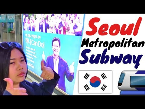 Riding the Seoul Metropolitan Subway - South Korea - Seoul - VLOG #6