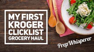 WW Grocery Haul - My First Kroger ClickList Order !!!!