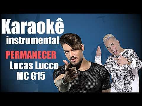 Lucas Lucco MC G15 - Permanecer _ Karaokê Base Instrumental  _ DJ G5 ( Beat Produções )