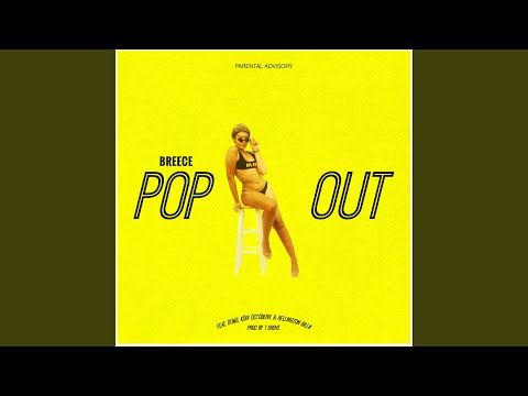 Pop Out (feat. Doms, Kori Octoberr & Rellington Bill$)