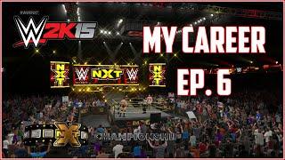 WWE 2K15 - My Career Mode - Episode 6 - NXT Title Match