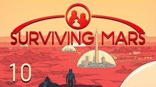 Surviving Mars Part 10 - Discovering New Technologies