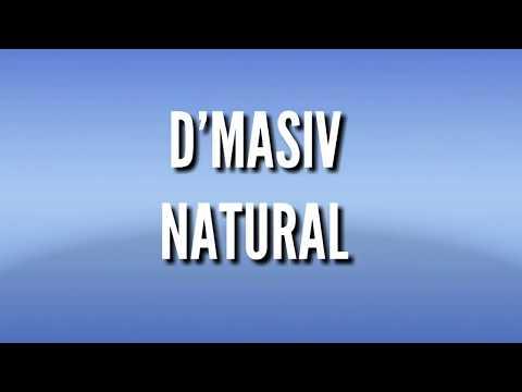 D'MASIV NATURAL (Lyric)
